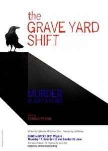 The Grave Yard Shift